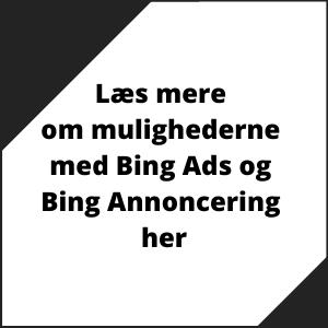 Bing ads og bing annoncer - læs om muligheder